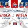 Mecz Wisła Kraków Oldboje – Wisła i Przyjaciele